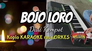 BOJO LORO - Didi Kempot Koplo KARAOKE rasa ORKES Yamaha PSR S970