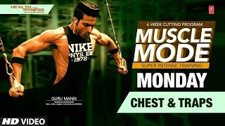 MONDAY - Chest & Traps | Muscle Mode by Guru Mann | Health & Fitness