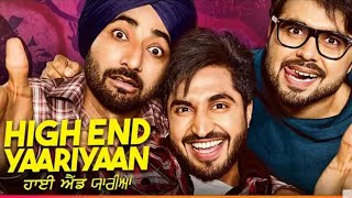 High End Yaariyaan Full Movie Jassie Gill | Ninja | Ranjit Bawa | New Punjabi Movies 2019 Full Movie