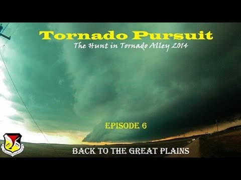 Tornado Pursuit - Back to the Great Plains [SE01/EP06]