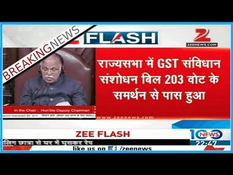 Rajya Sabha passes historic GST Bill with 203 votes in support and none opposing