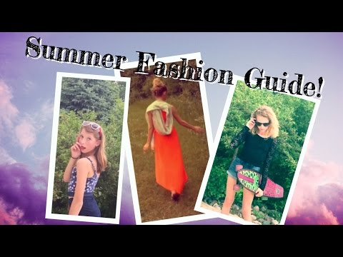 Summer Fashion Guide!