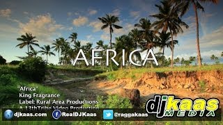 King Fragrance - Africa (Official Music Video) March 2014 [Rural Area Productions] Reggae
