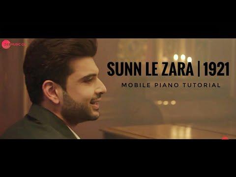 sunn-le-zara- -1921- -arnab-dutta- -zareen-khan-&-karan-kundrra---mobile-perfect-piano-tutorial