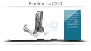 Plantronics CS50 Product Overview