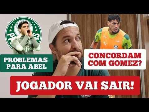 Download ⚠️PROBLEMAS P/ABEL - GOMEZ FAZ PEDIDO E AFIRMA🏆- JOGADOR SAIRÁ.