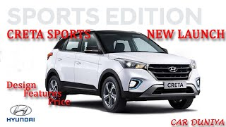 Creta Sports Edition Aug 2019-All Features Covered