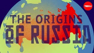 Where Did Russia Come From? - Alex Gendler
