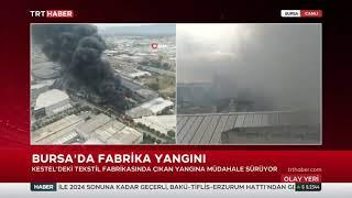 Bursa Kestelde Fabrika Yangını Çıktı 15.10.2021 TURKEY