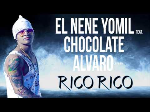 El nene Yomil - Rico rico (feat Chocolate, Alvaro la Figura)
