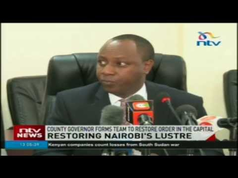 Nairobi governor forms team to restore order in the capital