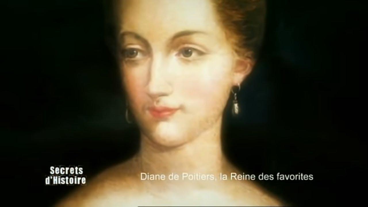 Secrets d'Histoire - Diane de Poitiers, la reine des favorites (Intégrale)