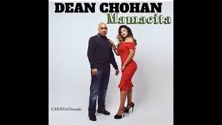Dean Chohan - Mamacita (Official Music Video)