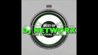 Best Of Dj Networx - The Revival Edition CD1 Mixed By Patrick Bunton