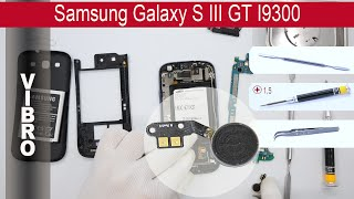 How to replace vibro (vibrator) Samsung Galaxy S 3 I9300(How to replace vibro Samsung Galaxy S 3 I9300 by himself. Removal vibrator Samsung I9300 at home with a minimal set of tools. If that video was useful for you ..., 2015-06-07T00:06:23.000Z)