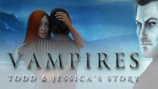 Vampires: Todd & Jessica