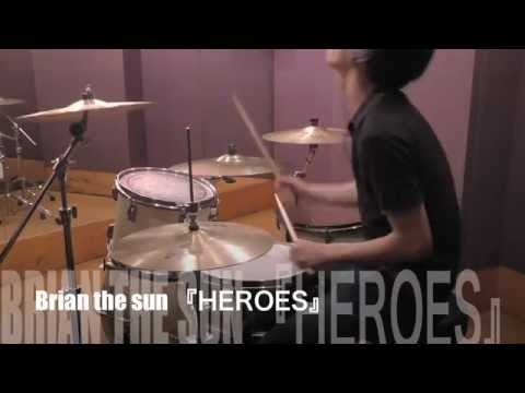 Boku No Hero Academia/僕のヒーローアカデミア ED Brian The Sun 『HEROES』Drum Cover ドラム 叩いてみた full フル《たけやまこうき 》