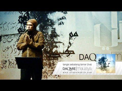 Daqmie - Tangis Sebatang Tamar (Live)