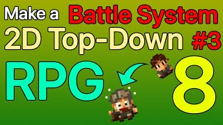 #8 - Battle System #3 - Enemy AI Movement and Animation