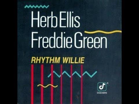 Herb Ellis And Freddie Green – Rhythm Willie ( Full Album )