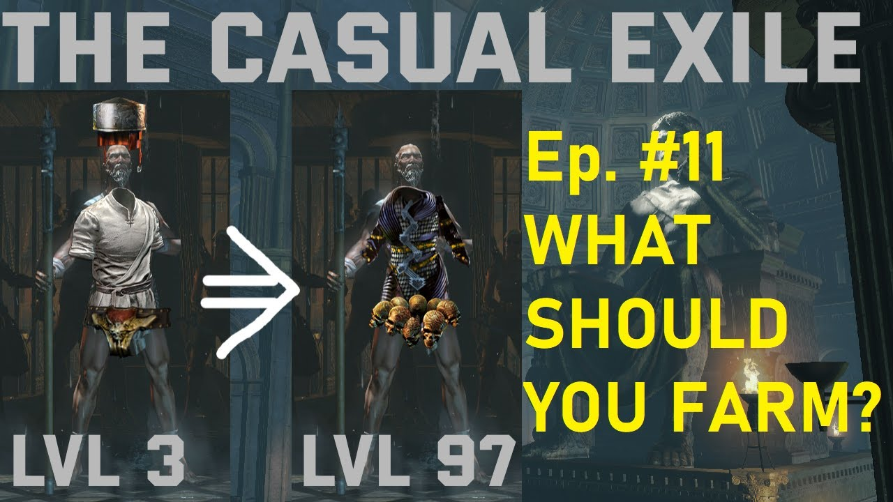 The Casual Exile Ep. 11: WHAT SHOULD YOU FARM?!