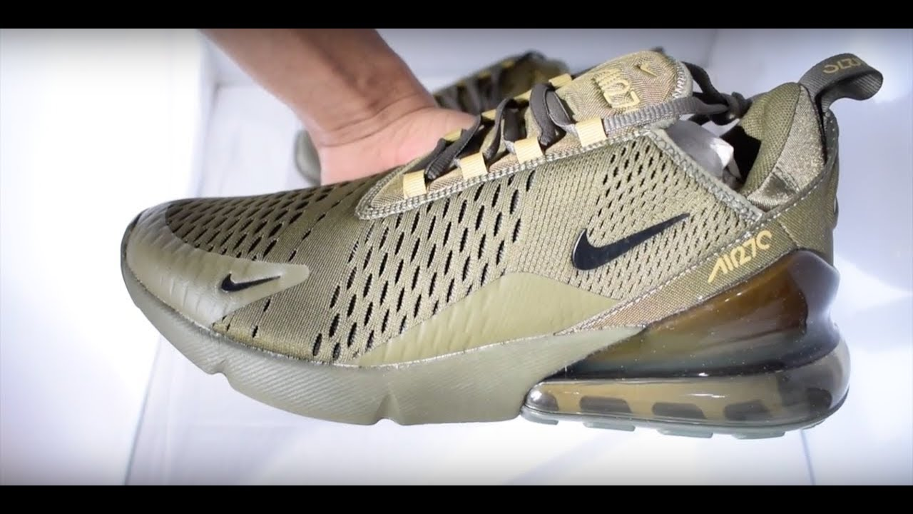 Nike Air Max 270 Olive Green Unboxing - YouTube b7859d637