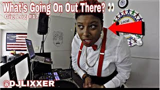 WATCH THESE OLD FOLKS GET DOWN! | Female DJ Gig Log #17 | #LiXxerExperience TV