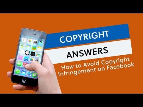 How To Avoid Copyright Infringement on Facebook