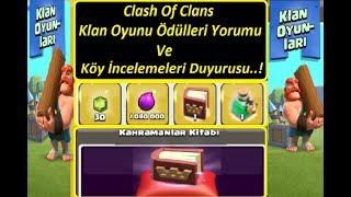 Klan Oyunu ve Köy İncelemeleri Duyurusu...Clash Of Clans