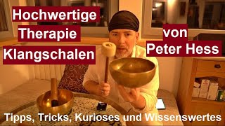 ✅Hochwertige Therapie Klangschalen von Peter Hess Universal u. Herz Klangschale im Test Klangmassage