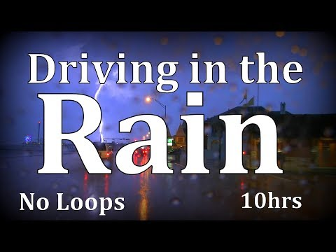 "10hrs Driving in the Rain ""Real Footage"""