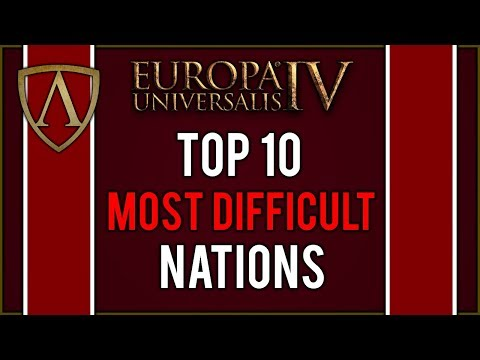 Top 10 Most Difficult Nations in Europa Universalis IV  