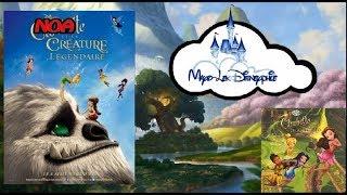 Disneyphile - 114 - Clochette et la Créature Légendaire (+ Le Tournoi des Fées)