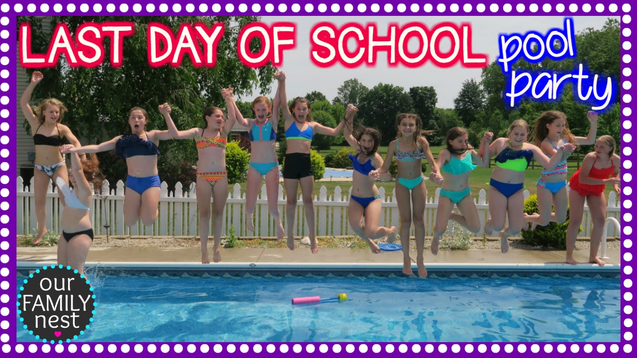 Last Day Of School Pool Party Celebration Youtube