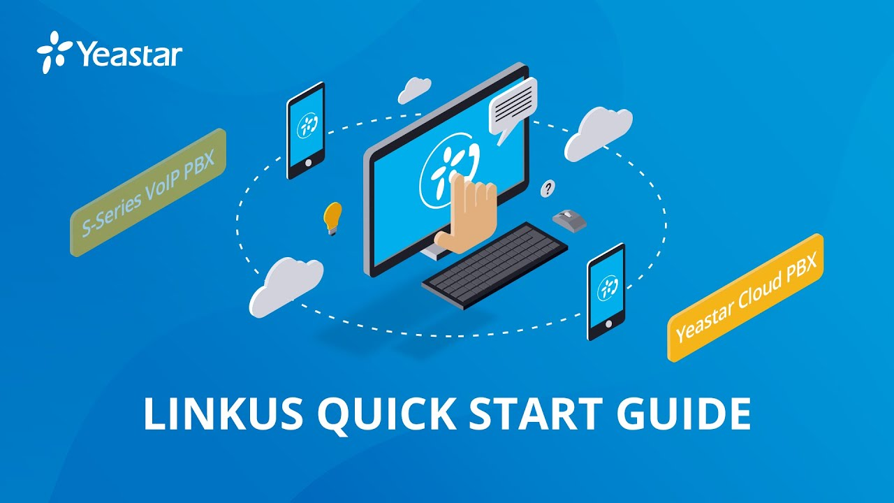 Yeastar Linkus Quick Start Guide for Cloud PBX | Free Softphone Configuration