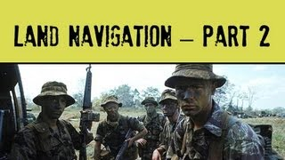 Land Navigation - Part 2