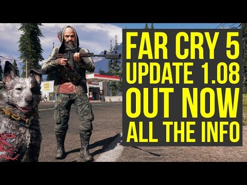 Far Cry 5 Update 1.08 OUT NOW - Adds New Feature, New Weapons & More! (Far Cry 5 New Update)