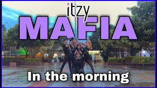 [KPOP IN PUBLIC CHALLENGE COLOMBIA] ITZY(있지)-마.피.아. (MAFIA)IN THE MORNING -  | Aeternum Dance