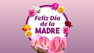 Feliz Día de la Madre - Tarjeta Animada Rosas