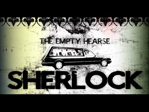 Sherlock s3e1 - The empty hearse