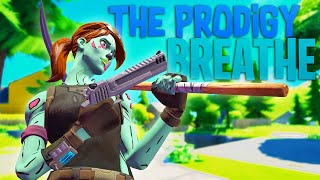The Prodigy - Breathe | Fortnite Montage