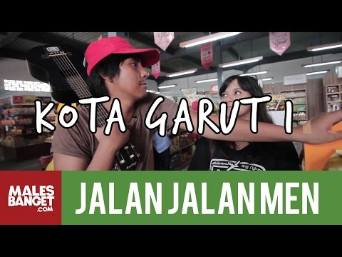 [INDONESIA TRAVEL SERIES] Jalan2Men 2014 - Garut - Episode 9 (Part 1)