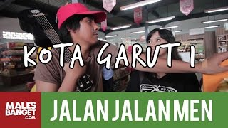 [INDONESIA TRAVEL SERIES] Jalan2Men 2014 - Garut - Episode 9 (Part 1)