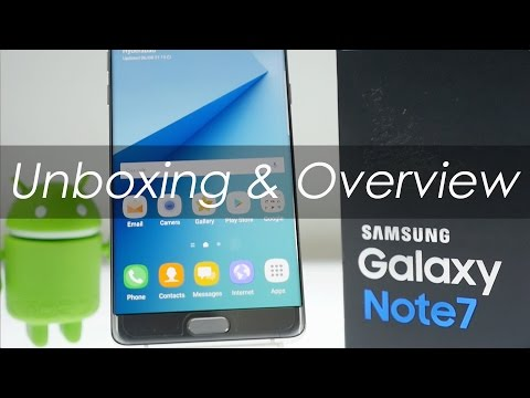 Samsung Galaxy Note 7 Unboxing & Overview