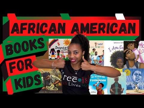 TOP 25 MUST READ AFRICAN AMERICAN BOOKS FOR KIDS In 2020 With SUMMARIES: Perfect For Juneteenth!