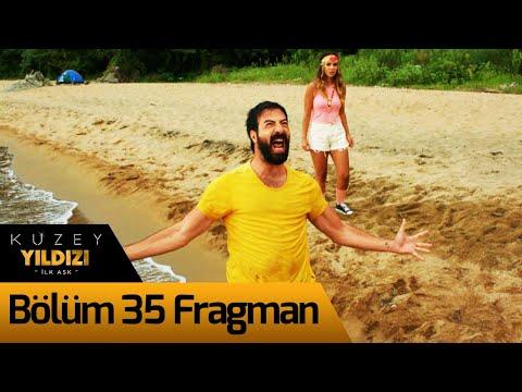 Kuzey Yıldızı İlk Aşk 35. Bölüm Fragman