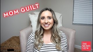 Addressing Mom Guilt with Lauren | #tmvfeature