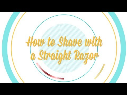 How to Shave with a Straight Razor -- Be More Interesting (Pt. 8 of 8)