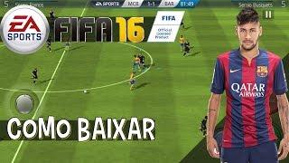 COMO BAIXAR FIFA 16 PARA ANDROID