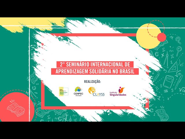 2° Seminário Internacional de Aprendizagem Solidária no Brasil - 5/12